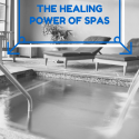 The Healing Power of Spas