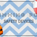 Swimming Pool Safety Devices